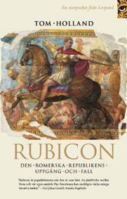 rubicon-den-romerska-republikens-uppgang-och-fall