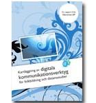 """""""Kartläggning av digitala kommunikationsverktyg"""""""