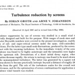 Turbulence reduction by screens